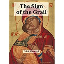 The Sign of the Grail: The Anthology (Major Works)