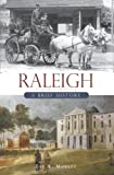 Raleigh:: A Brief History (Brief Histories)