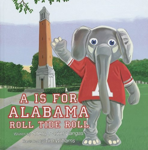 A is for Alabama Roll Tide Roll ebook