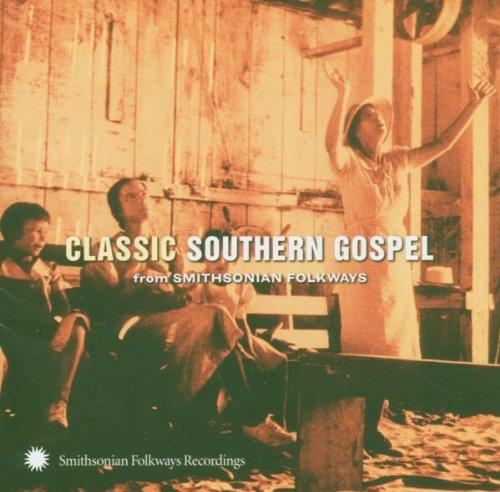 UPC 093074013724, Classic Southern Gospel (From Smithsonian Folkways)