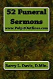 52 Funeral Sermons, Barry Davis, 1484899466