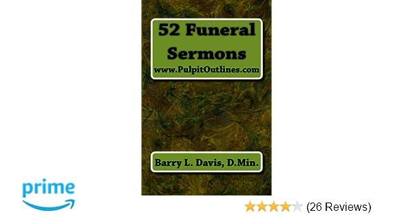52 Funeral Sermons (Pulpit Outlines): Barry L  Davis