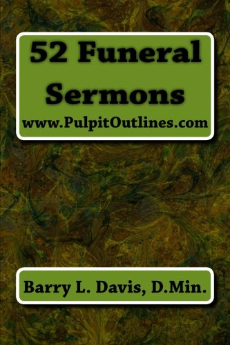 52 Funeral Sermons (Pulpit Outlines)