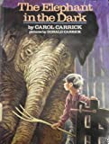 The Elephant in the Dark, Carol Carrick, 0899197574
