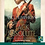 The Blooding of Jack Absolute | C. C. Humphreys
