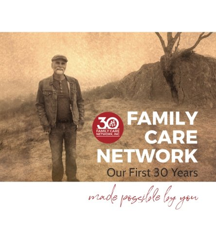 Family Care Network: Our First 30 Years Made Possible by You PDF