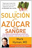 La Solución Del Azúcar en la Sangre, Mark Hyman, 0882720813