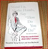 """Stand up, Shake Hands, Say """"How Do You Do"""", Marjabelle Young Stewart, 0679507949"""