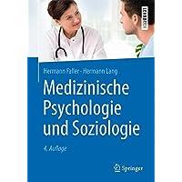 Medizinische Psychologie und Soziologie (Springer-Lehrbuch)