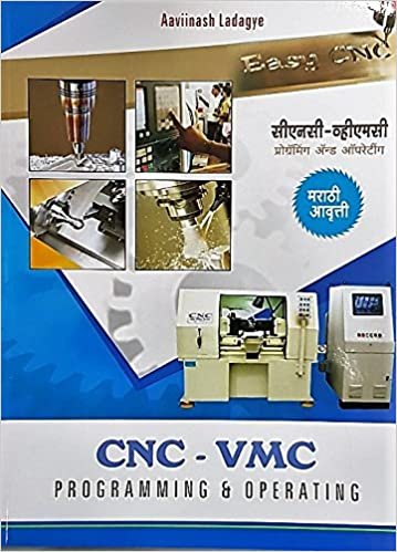 Buy CNC - VMC Programming and Operating (Marathi) Book Online at Low