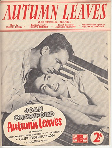 Autumn Leaves (Les Feuilles Mortes) | Sheet Music feat. Joan Crawford and Cliff - Leaves Autumn Crawford Joan