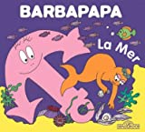 "Afficher ""La petite bibliothèque de Barbapapa La mer"""