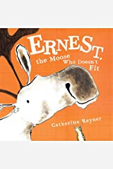 Ernest, the Moose Who Doesn't Fit Hardcover