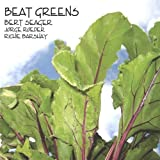 Beat Greens by Bert Seager (2007-06-19)