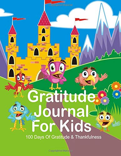 Pdf Parenting Gratitude Journal For Kids. 100 Days Of Gratitude & Thankfulness.