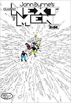 Classic Next Men Volume 2 by John Byrne (2011-11-29)