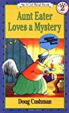 img - for Aunt Eater Loves a Mystery (I Can Read Level 2) book / textbook / text book