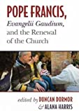 img - for Pope Francis, Evangelii Gaudium, and the Renewal of the Church book / textbook / text book