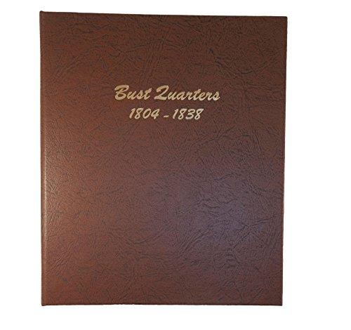 Dansco US Bust Quarter Coin Album 1804-1838 #6141