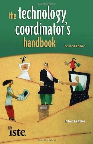 The Technology Coordinator's Handbook, Second Edition