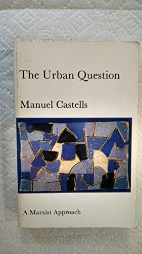 The Urban Question: A Marxist Approach