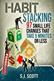 Habit Stacking, S. J. Patterson, 1499341474