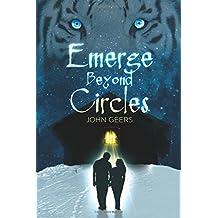 Emerge Beyond Circles (Eternal Coven) (Volume 1)