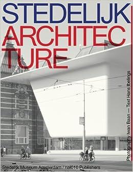 Book Stedelijk Architecture by Hans Ibelings (2013-04-01)