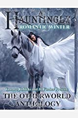 A Hauntingly Romantic Winter: A Fairytale Collection Paperback