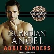 Guardian Angel: Callaghan Brothers, Book 5   Abbie Zanders