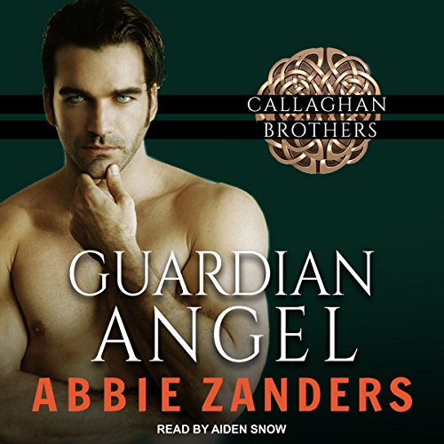 Guardian Angel: Callaghan Brothers, Book 5 by Tantor Audio