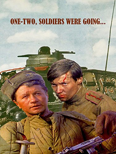 One-two, soldiers were going...