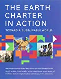 The Earth Charter in Action: Toward a Sustainable World (Municipal Capacity Building series) [Hardcover] [April 2007] (Author) Peter Blaze Corcoran, Mikhail Gorbachev, Maurice F. Strong, Wangari Maathai