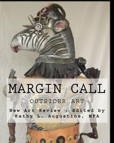 Margin Call: Outsider Art