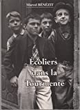 img - for Ecoliers dans la Tourmente book / textbook / text book