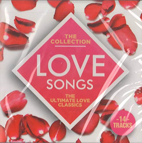(Love Songs: The Collection: The Ultimate Love Classics)