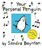 your personal penguin - [YOUR PERSONAL PENGUIN]Your Personal Penguin By Boynton, Sandra(Author)Hardcover(Your Personal Penguin) on 25 Sep-2006