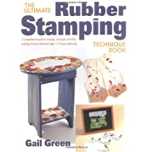 The Ultimate Rubber Stamping Technique Book