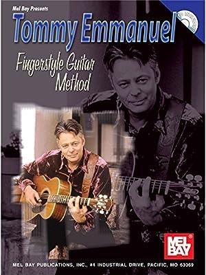 Tommy Emmanuel: Fingerstyle Guitar Method. Partituras, CD para ...
