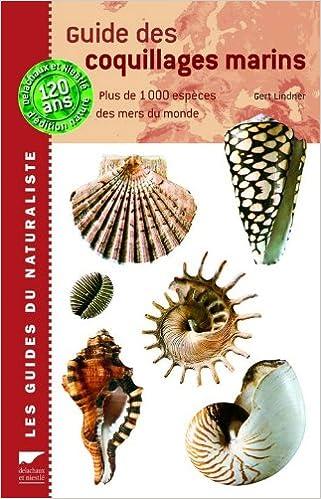 En ligne téléchargement Guide des coquillages marins : Plus de 1000 espèces des mers du monde pdf epub