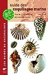 Guide des coquillages marins : Plus de 1000 espèces des mers du monde par Lindner