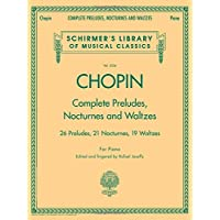 Frederic Chopin Complete Preludes, Nocturnes And Waltzes (Updated Ed)