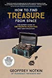 How To Find Treasure From Space