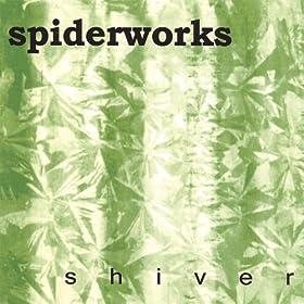 Spiderworks - Shiver