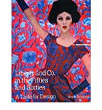 img - for Liberty & Co. in the Fifties and Sixties: A Taste for Design (Hardback) - Common book / textbook / text book