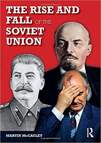 The Rise and Fall of the Soviet Union (Longman History Of Russia) by Martin Mccauley (2007-09-21)