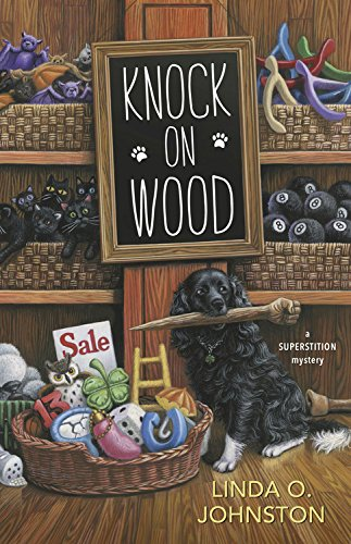 Knock on Wood (A Superstition Mystery)