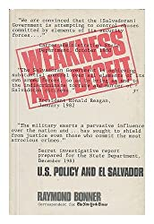Weakness and Deceit: U.S. Policy and El Salvador