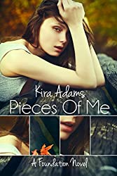 Pieces of Me: A Foundation Novel, Book One (The Foundation Series 1)