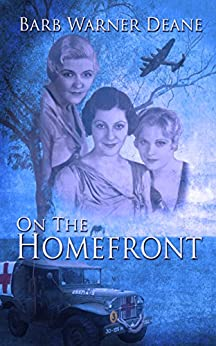 On the Homefront by [Deane, Barb Warner]